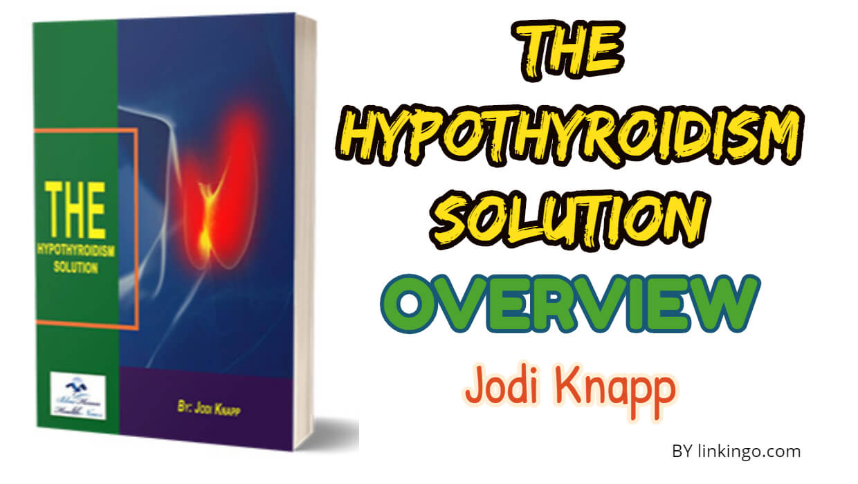 the hypothyroidism solution overview jodi knapp