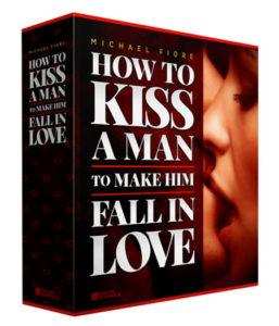 how to kiss a man to make him love pdf