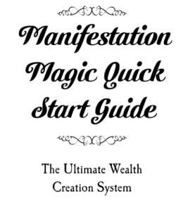 Quick Start Manifestation Guide