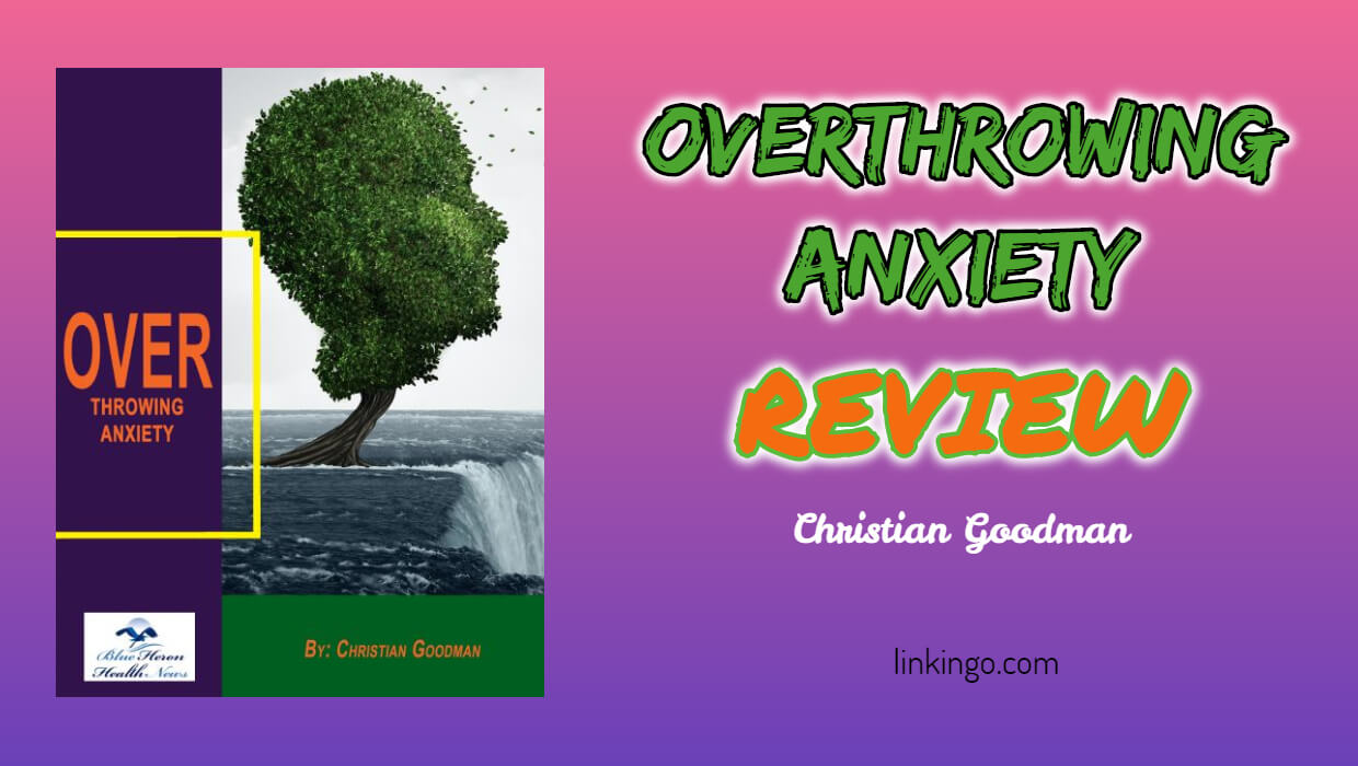 overthrowing anxiety reviews