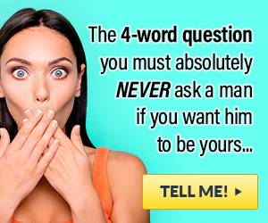 questions you should never ask your man