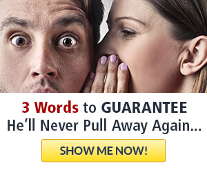the magic three words to say to your man