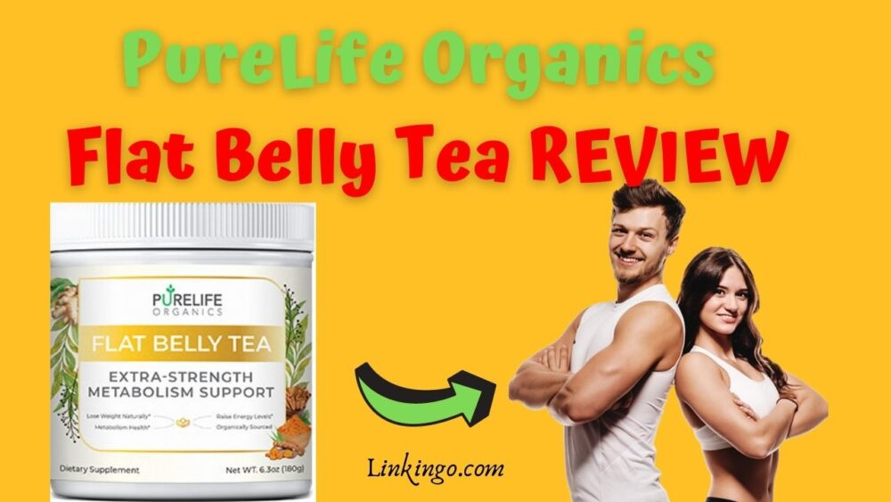 pure life organics flat belly tea reviews