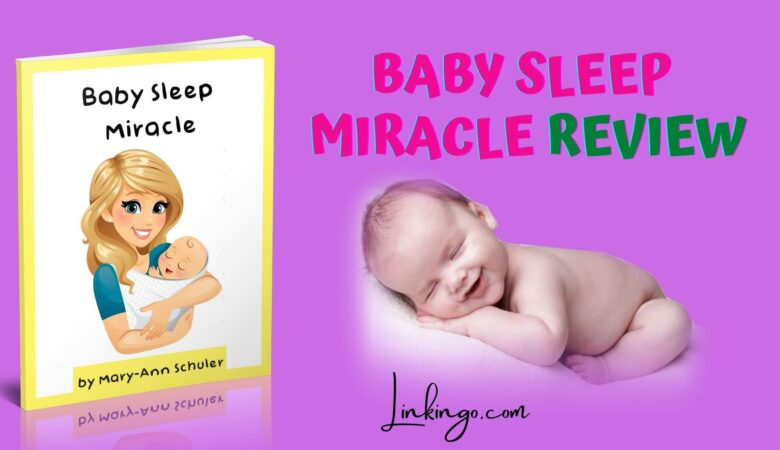 baby sleep miracle reviews