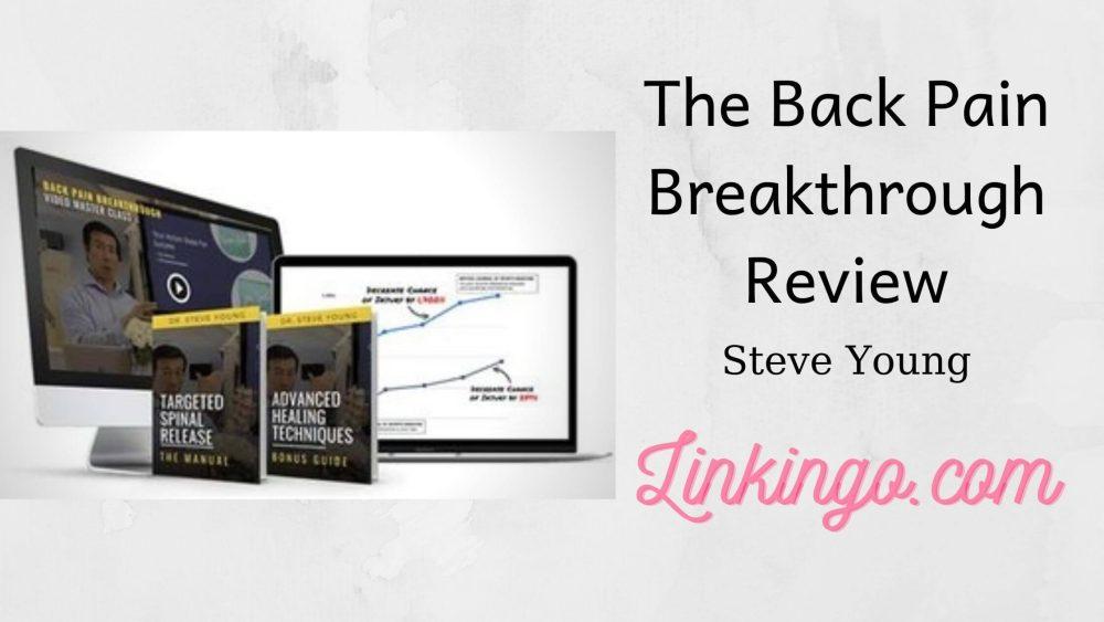 The Back Pain Breakthrough Reviews