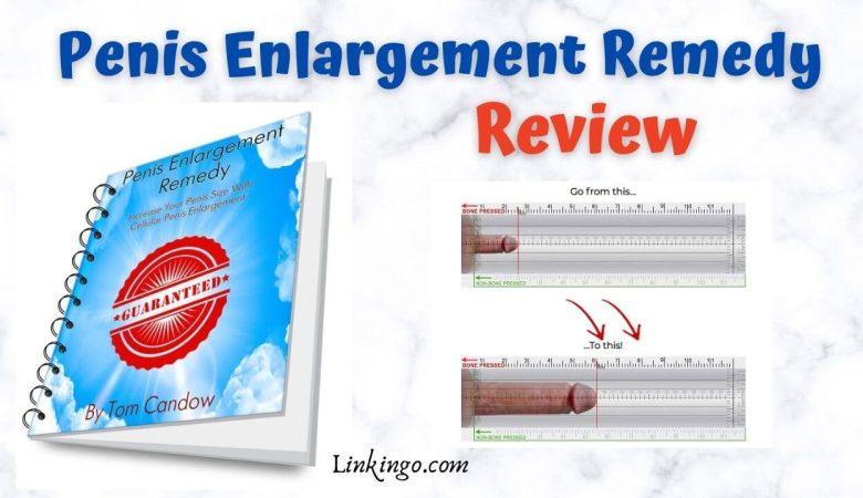 penis enlargement remedy reviews