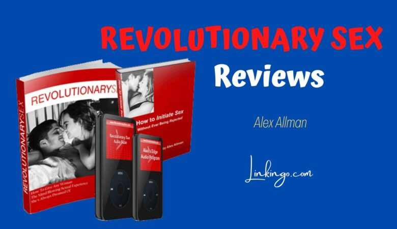 revolutionary sex reviews