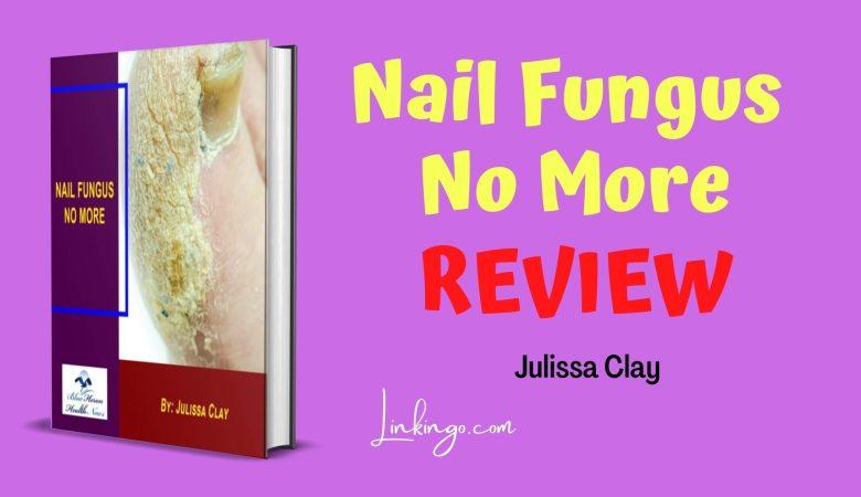 julissa clay nail fungus no more reviews by customers