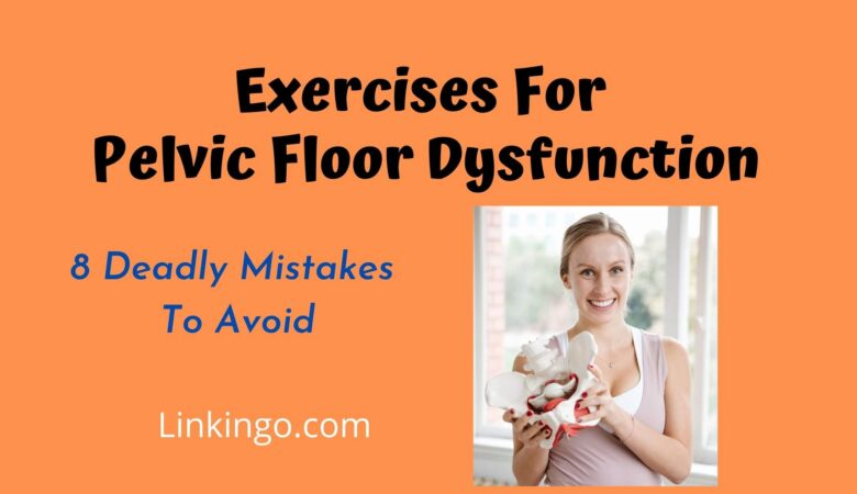 exercises for pelvic floor dysfunction