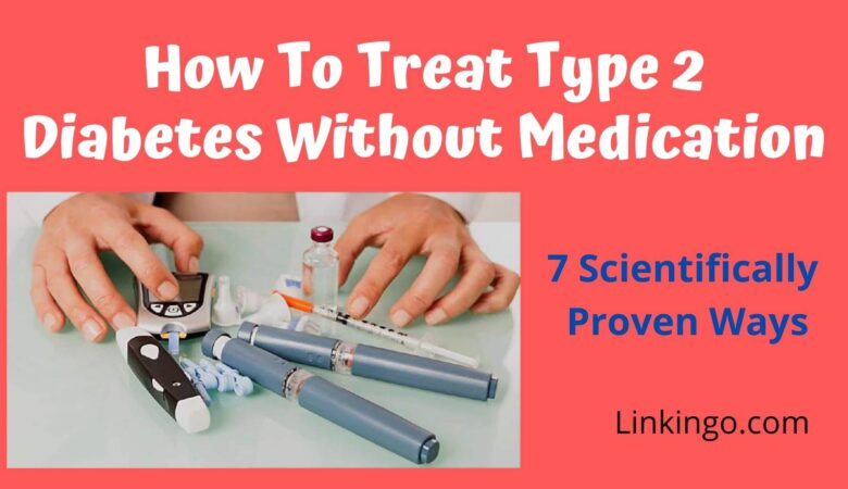 how to treat type 2 diabetes without medication