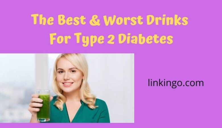 the best drinks for type 2 diabetes