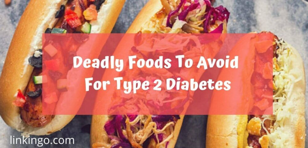 top foods to avoid for type 2 diabetes patients